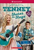 Tenney Shares the Stage (American Girl: Tenney Grant, Book 3) (American Girl Contemporary)