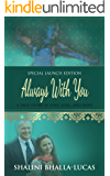 Always With You: A true story of love, loss...and hope