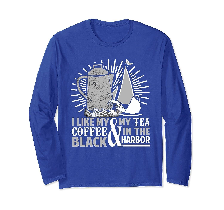 I Like My Coffee Black Revolutionary War Long Sleeve T-Shirt- TPT