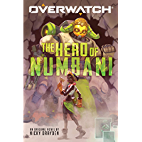 The Hero of Numbani (Overwatch #1)