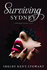 Surviving Sydney: A Wicked Tails Story Kindle Edition