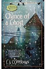 Chance of a Ghost (A Haunted Guesthouse Mystery Book 4) Kindle Edition