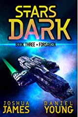 Stars Dark 3: Forsaken Kindle Edition