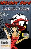 Magic and Mayhem: Witchin' Hard (Kindle Worlds Novella)