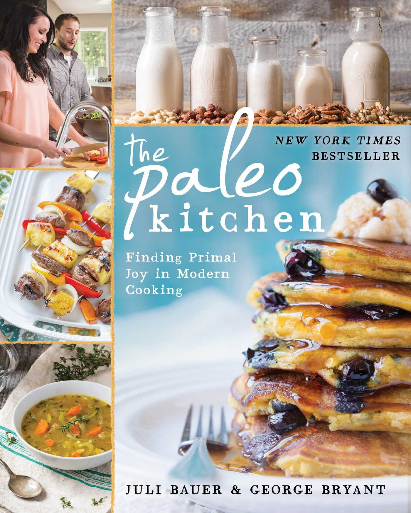 The Paleo Kitchen: Finding Primal Joy in Modern Cooking: Juli ...