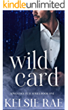 Wild Card: a mafia romance (Advantage Play Book 1)