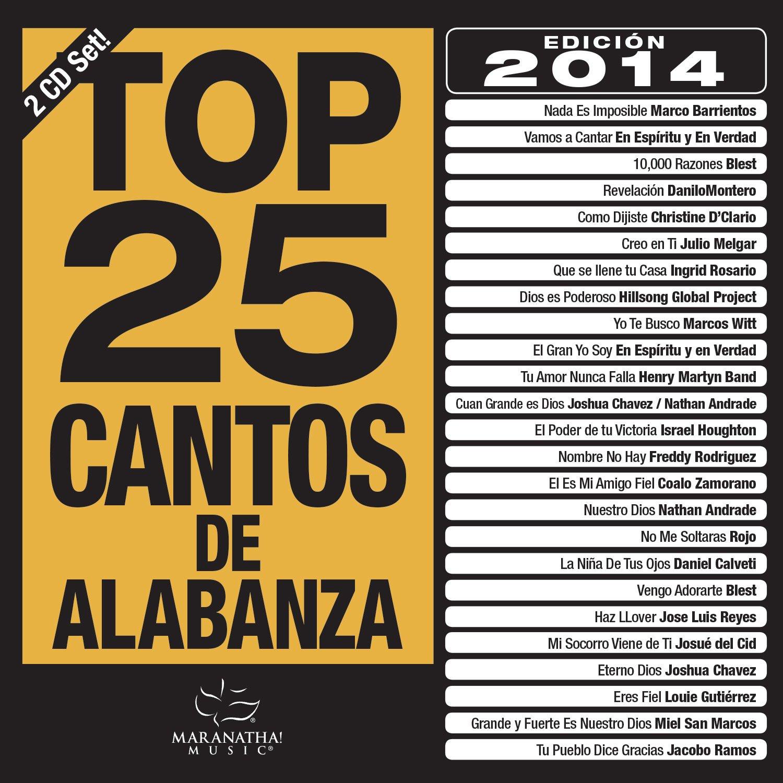 Top 25 Cantos De Alabanza 2014 [2 CD] by Capitol Christian Distribution
