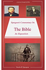 Spurgeon's Commentary On The Bible: Spurgeon's Bible Commentaries Kindle Edition