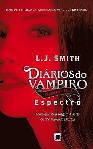 Espectro - Diários do vampiro: Caçadores - vol. 1
