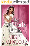The Cold Earl's Bride: A Historical Regency Romance (The Evesham Series)