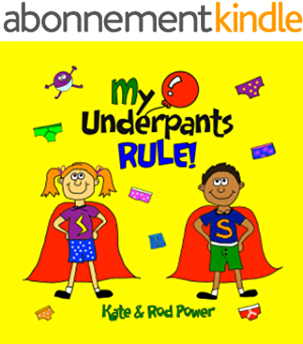 My Underpants RULE! (English Edition)