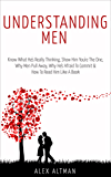 Understanding Men: Know What He's Really Thinking, Show Him You're The One,  Why Men Pull Away, Why He's Afraid To Commit &  How To Read Him Like A Book ... Dating Advice for Women 1) (English Edition)