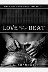 Love with Every Beat Kindle Edition