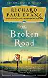 The Broken Road: A Novel (The Broken Road Series Book 1)