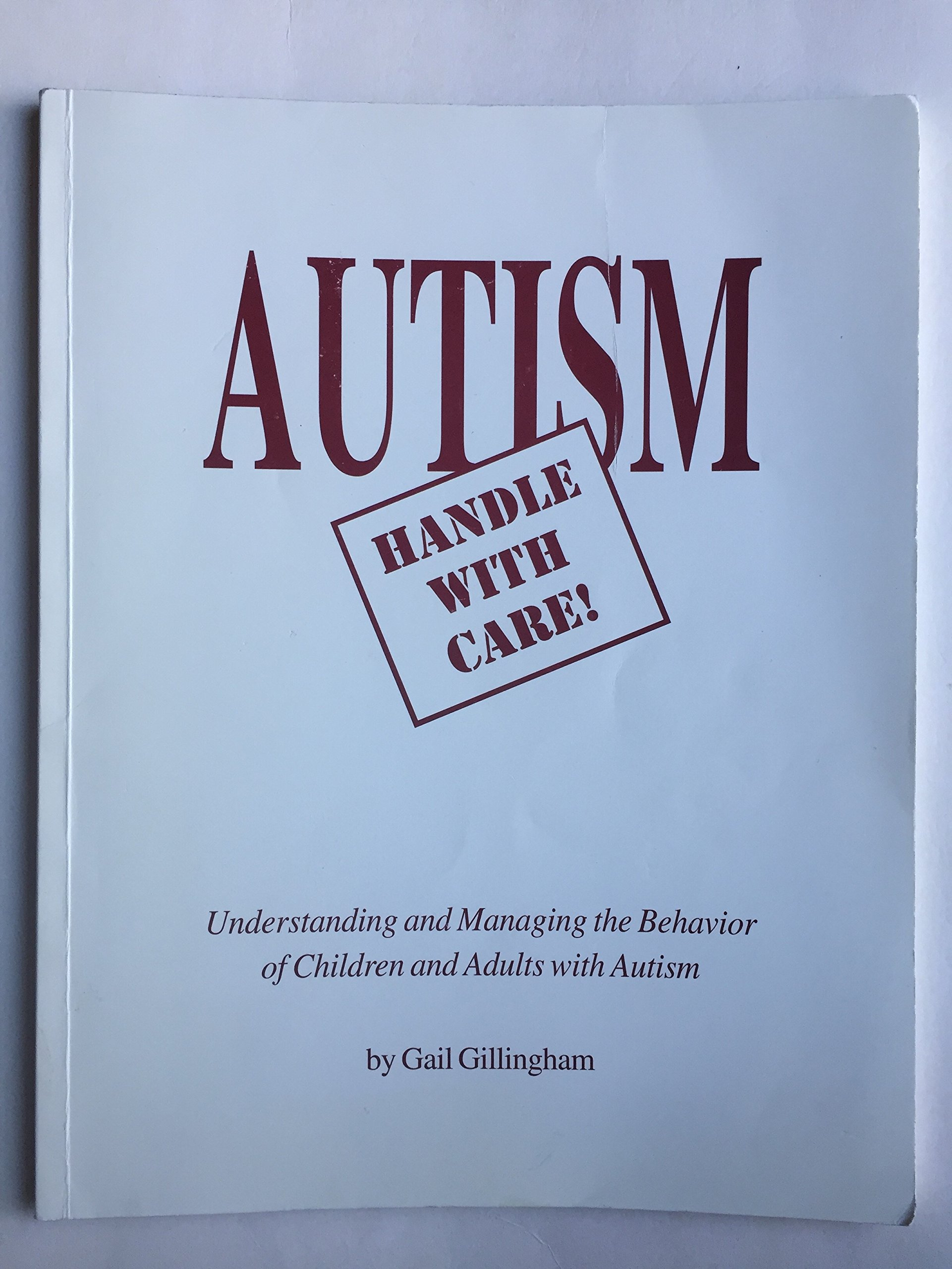 Autism Handle with Care Gail Gillingham Amazon