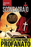 Sconsacrato (Carnivia Trilogy Vol. 1)