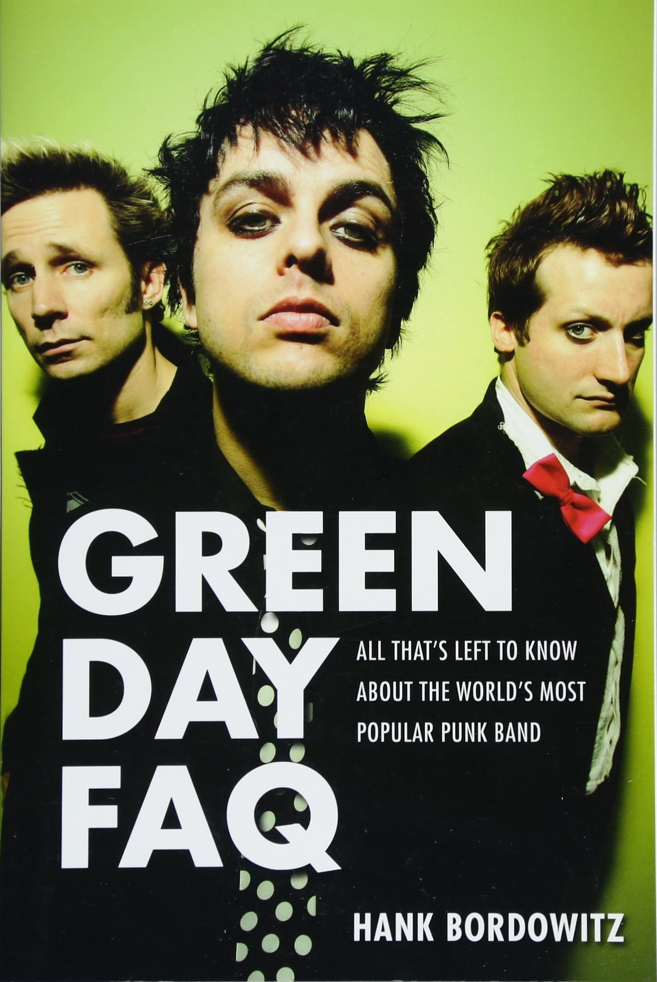 Download Green Day FAQ: All That's Left to Know About the World's Most Popular Punk Band pdf