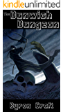 The Dunwich Dungeon: The Arkham Detective Book 4