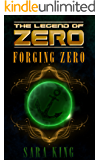 Forging Zero (The Legend of ZERO, Book 1)
