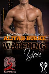 Watching You (Red Willows Book 1) Kindle Edition