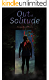 Out of Solitude