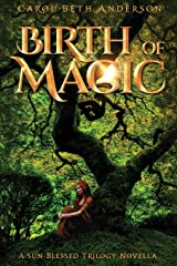Birth of Magic: A Sun-Blessed Trilogy Novella Paperback