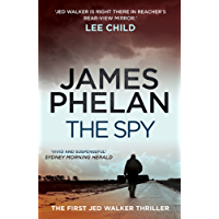 The Spy: The Jed Walker Series Book 1