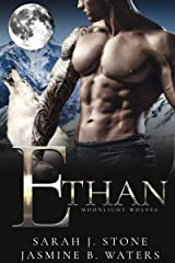 Ethan (Moonlight Wolves Book 5) Kindle Edition