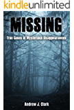 Missing: True Cases of Mysterious Disappearances