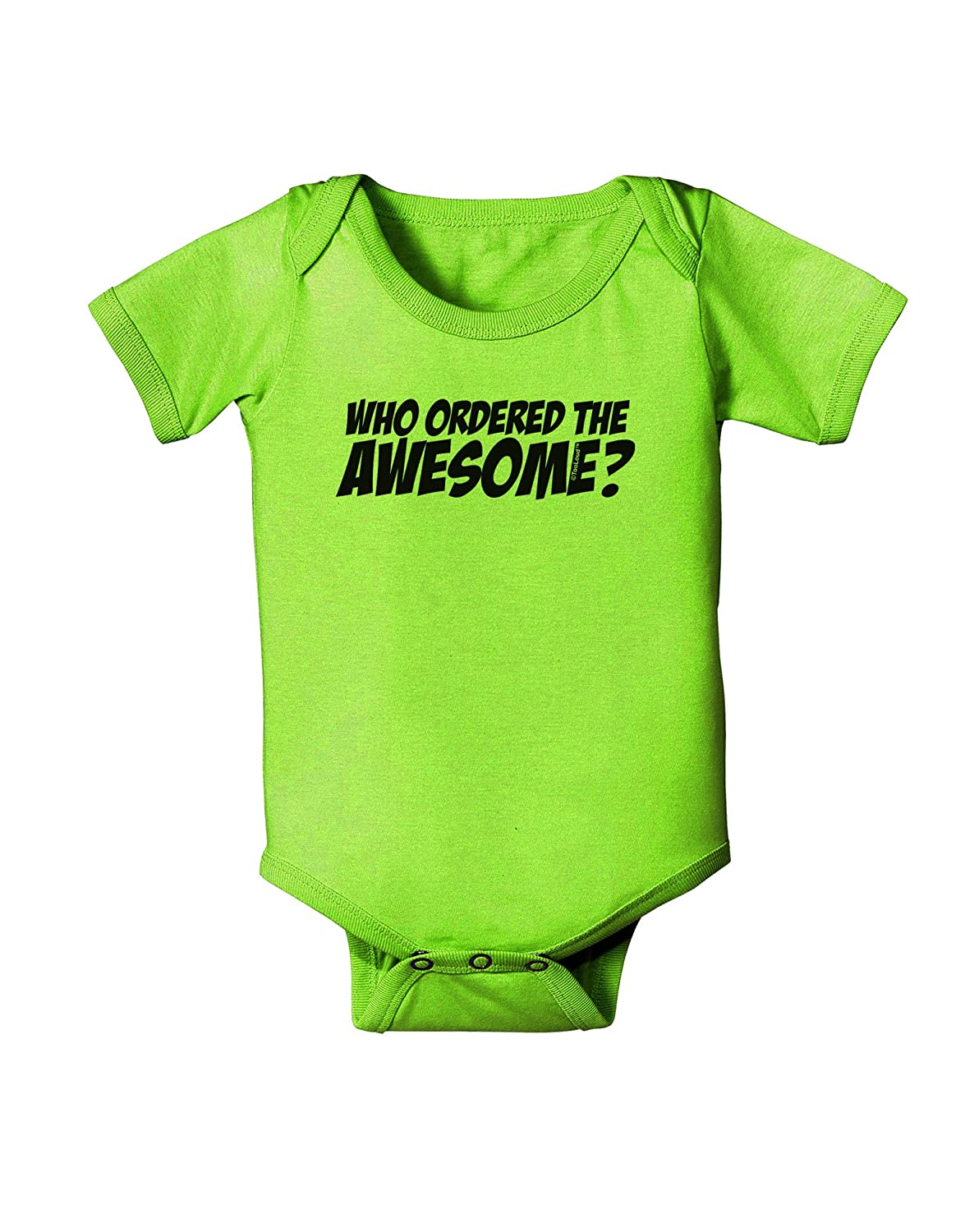 TooLoud Who Ordered The Awesome Baby Romper Bodysuit