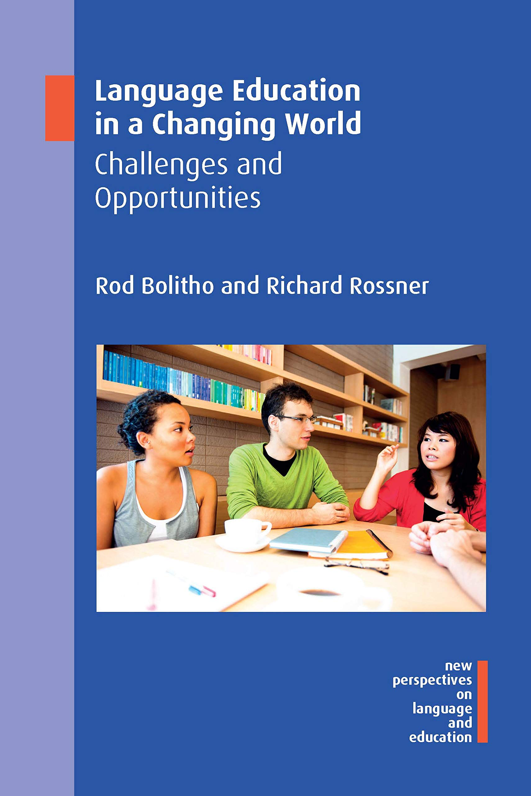 Language Education in a Changing World: Challenges and Opportunities (New  Perspectives on Language and Education Book 79) - Kindle edition by  Bolitho, Dr. Rod, Rossner, Richard. Reference Kindle eBooks @ Amazon.com.