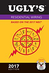 Ugly's Residential Wiring, 2017 Edition Kindle Edition