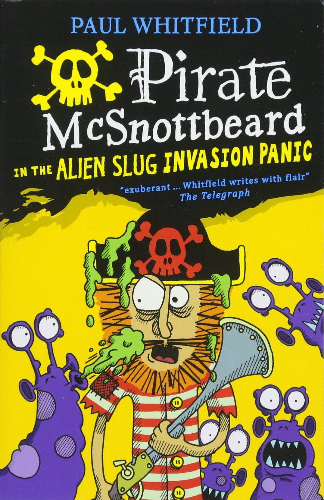 Read Online Pirate McSnottbeard in the Alien Slug Invasion Panic PDF