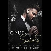 Cruel Saints: An Arranged Marriage Mafia Romance