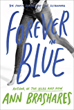 Forever in Blue: The Fourth Summer of the Sisterhood (Sisterhood Series)