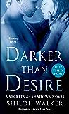 Darker Than Desire: A Secrets & Shadows Novel
