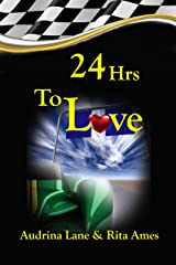 24Hrs To Love (Need For Speed) Kindle Edition