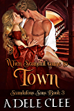 When Scandal Came to Town (Scandalous Sons Book 3) (English Edition)