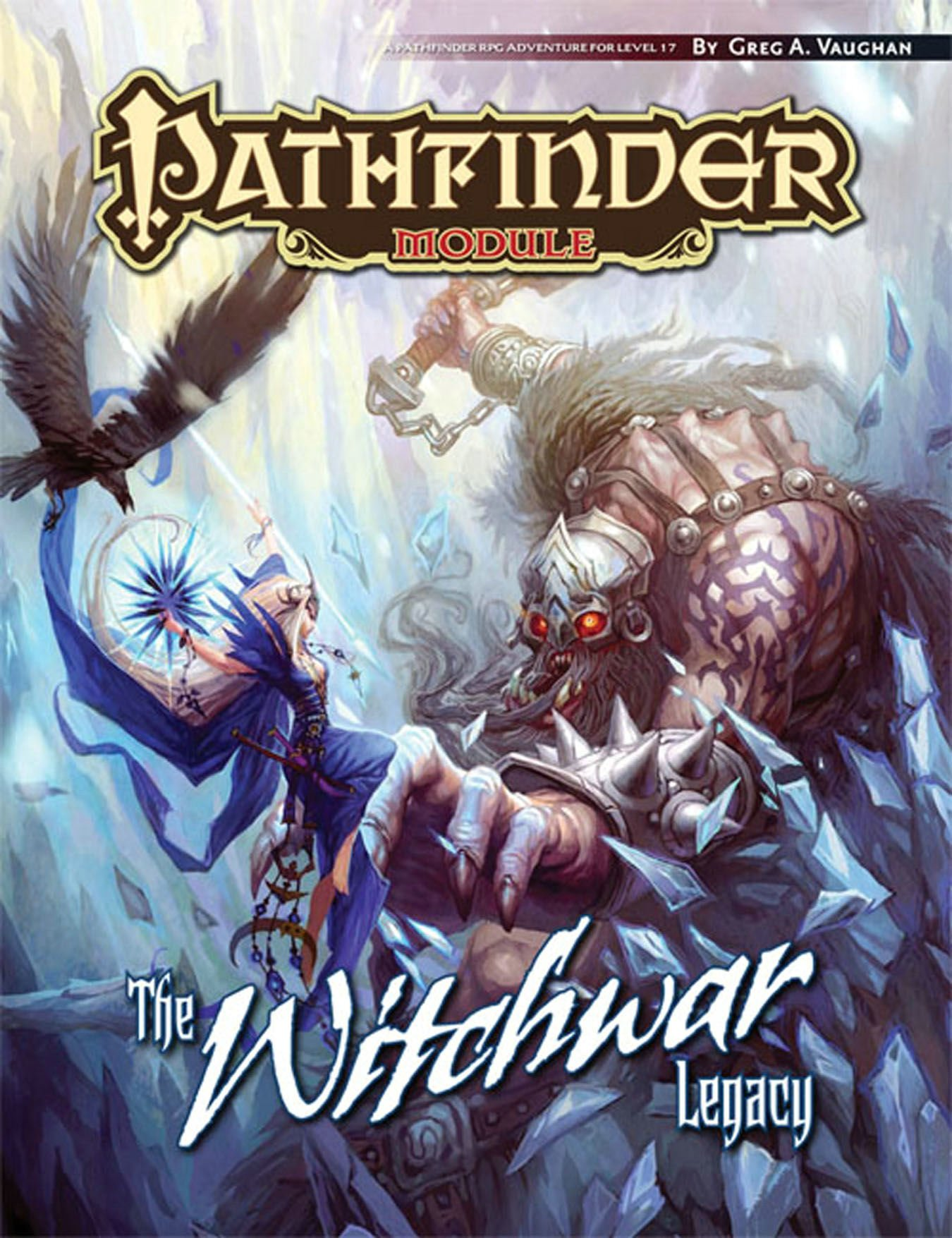 Pathfinder Module: The Witchwar Legacy: Paizo Staff