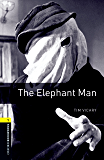 The Elephant Man Level 1 Oxford Bookworms Library (English Edition)