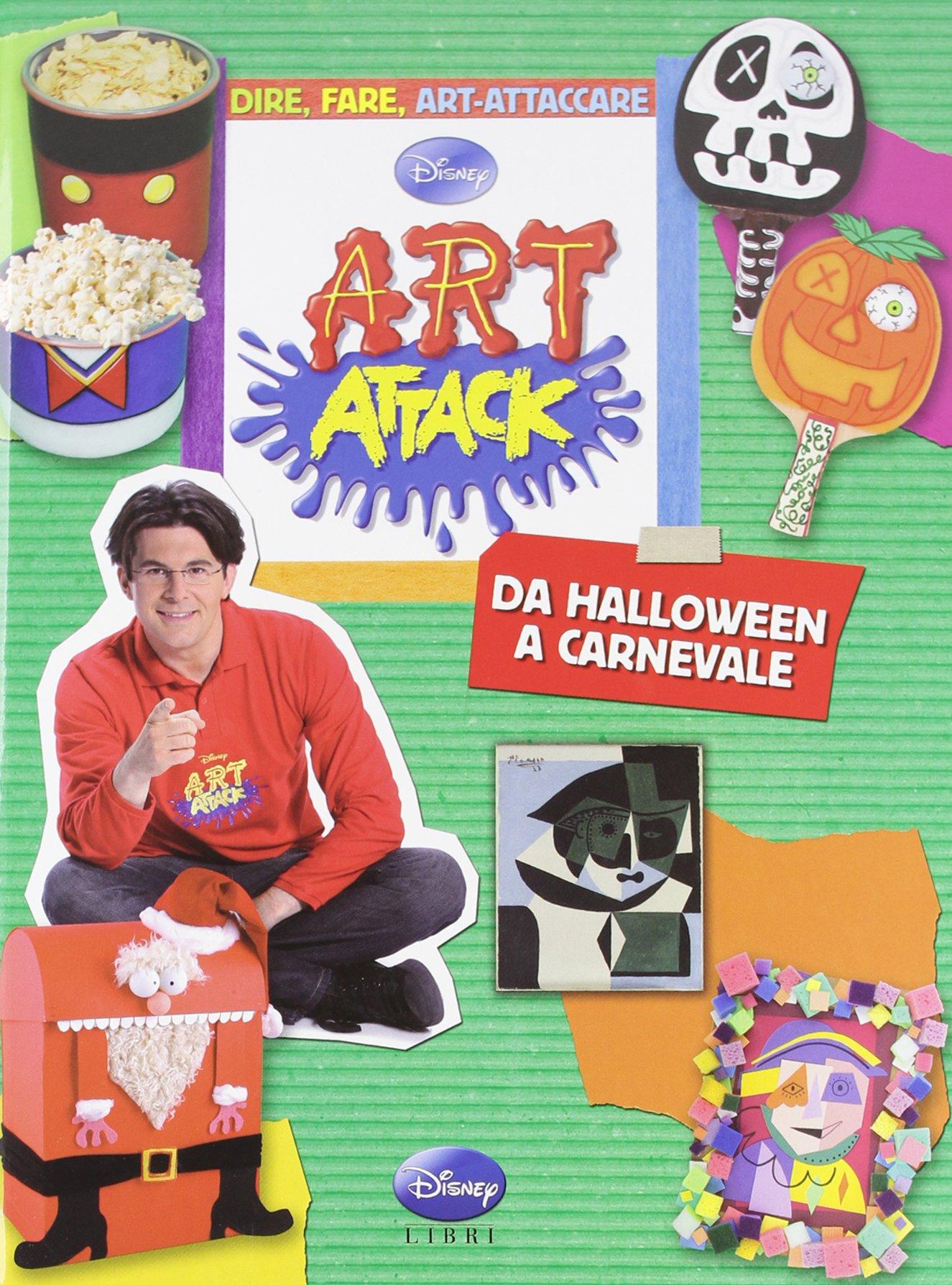 Art Attack Lavoretti Di Natale.Art Attack Da Halloween A Carnevale 9788852214936 Amazon Com Books