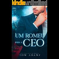 Um Romeu Para A CEO
