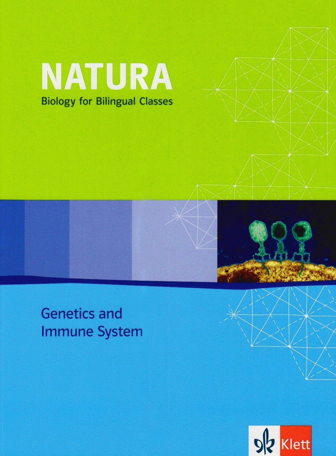 Natura - Biology for bilingual classes / Genetics and Immune System - Schülerbuch 11-13