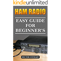 Ham Radio: Easy Guide For Beginner's