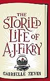 The Storied Life Of Aj Fikry (Thorndike Press Large Print Basic)