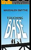 Touching BASE (English Edition)