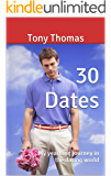 30 Dates: My yearlong journey in the dating world