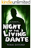Night of the Living Dante (Aurora Sky: Vampire Hunter, Vol. 4.5)