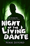 Night of the Living Dante (Aurora Sky: Vampire Hunter, Vol. 4.5)