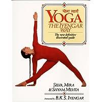Yoga: The Iyengar Way